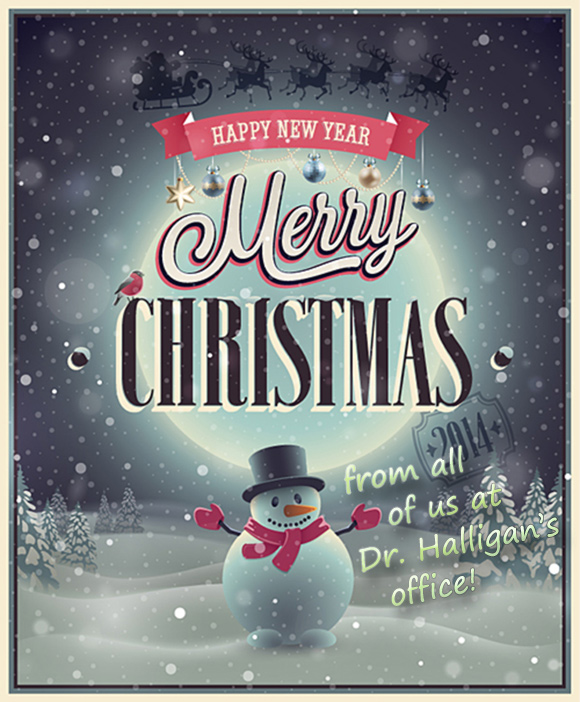 Merry Christmas from all of us at Dr. Halligan's office!